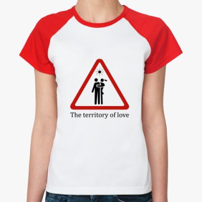 Женская футболка реглан The territory of love