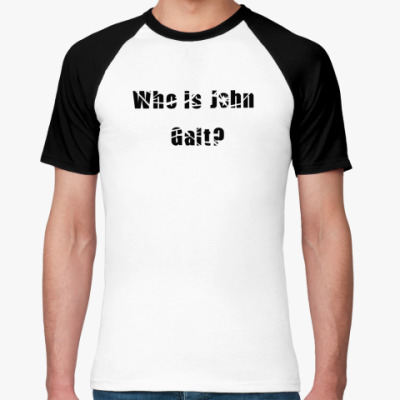Футболка реглан Who is Jahn Galt?