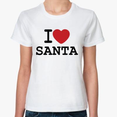 Классическая футболка Новогодний принт I Love Santa