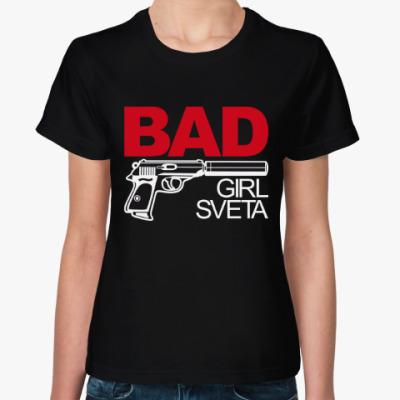Женская футболка Плохая девочка Света