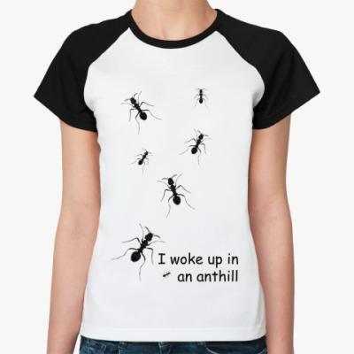 Женская футболка реглан Муравьи