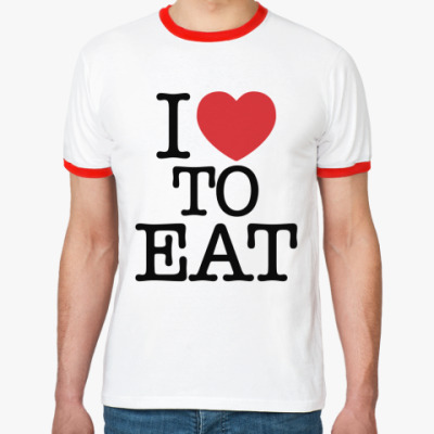 Футболка Ringer-T I love to eat