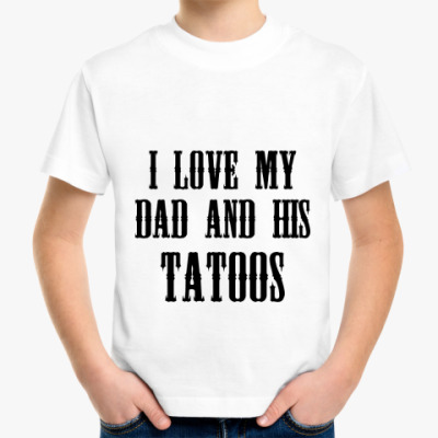 'I love my dad'