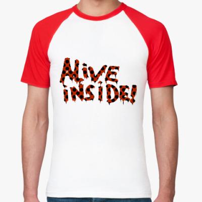 Футболка реглан Alive inside