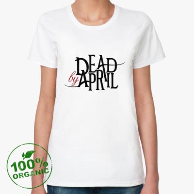 Женская футболка из органик-хлопка Dead by April