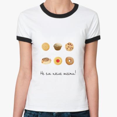 Женская футболка Ringer-T Не ем
