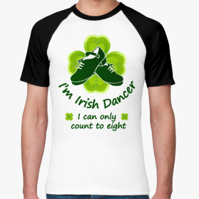 Футболка реглан Irish Dancer count to 8