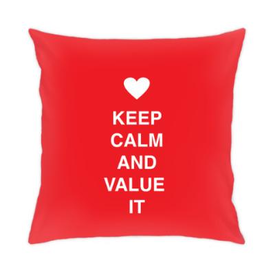 Подушка Keep calm and value it