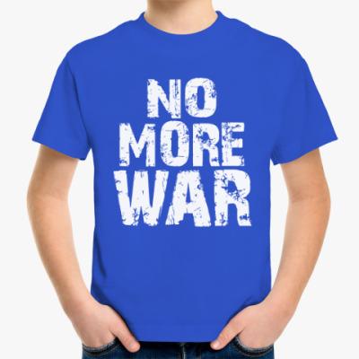 Детская футболка Нет войне