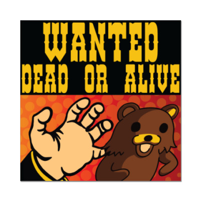 Pedobear: Wanted Dead or Alive
