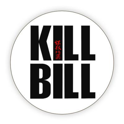 Костер (подставка под кружку) Kill Bill