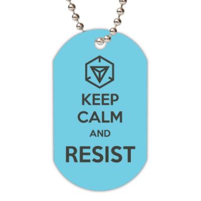 Жетон dog-tag Ingress keep calm and RESIST