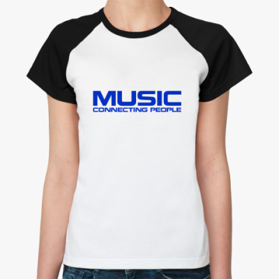 Женская футболка реглан Музыка Объединяет!