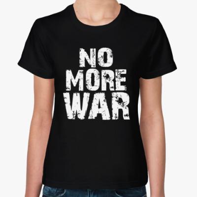 Женская футболка Нет войне