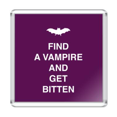 Магнит Find a vampire and get bitten