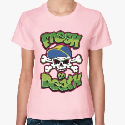Женская футболка Свежий до смерти