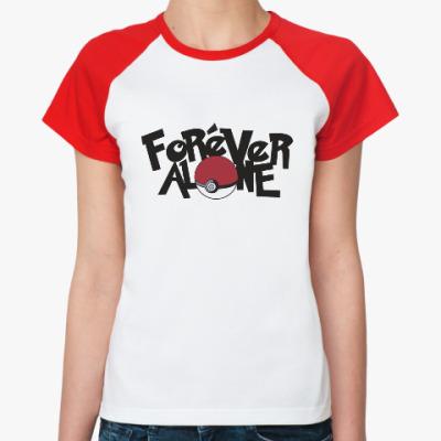 Женская футболка реглан Вечно один