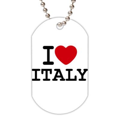 Жетон dog-tag I Love Italy