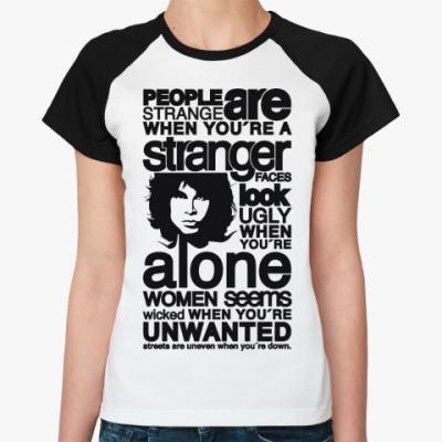 Женская футболка реглан people are strange