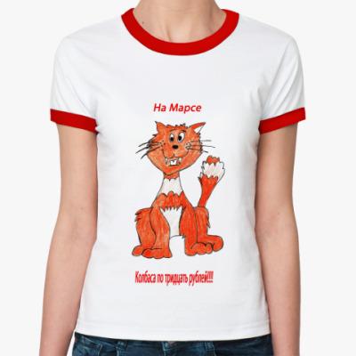 Женская футболка Ringer-T Какой кризис на Марсе!?