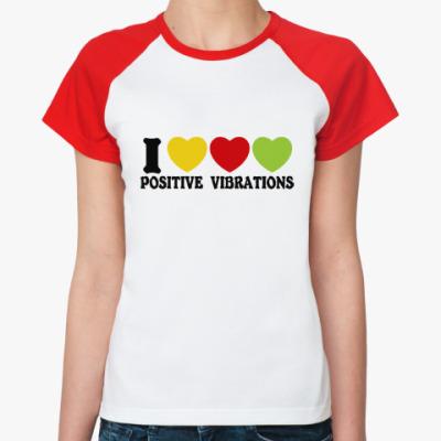 Женская футболка реглан Люблю позитивные вибрации