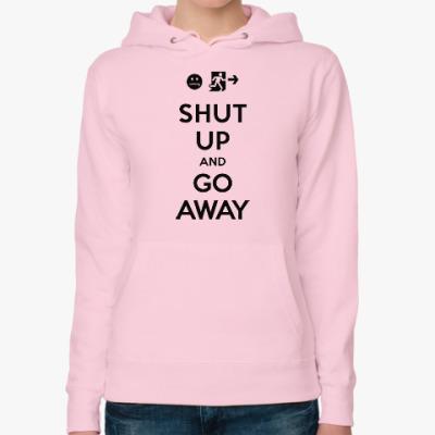 Женская толстовка худи Shut up and go away