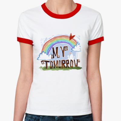 Женская футболка Ringer-T   Tomorrow