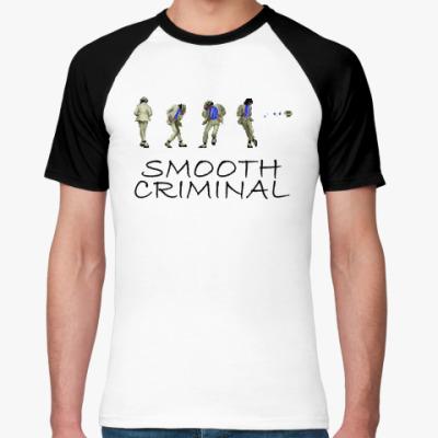 Футболка реглан Smooth Criminal