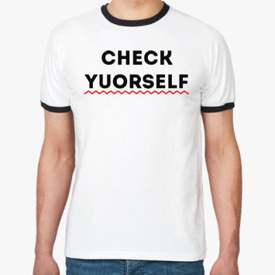 Футболка Ringer-T Check yourself