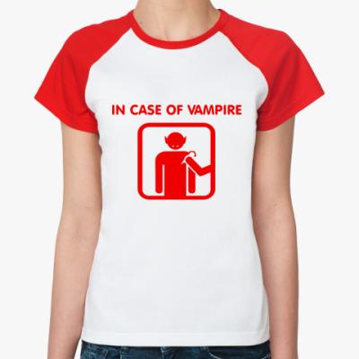 Женская футболка реглан In Case Of Vampire