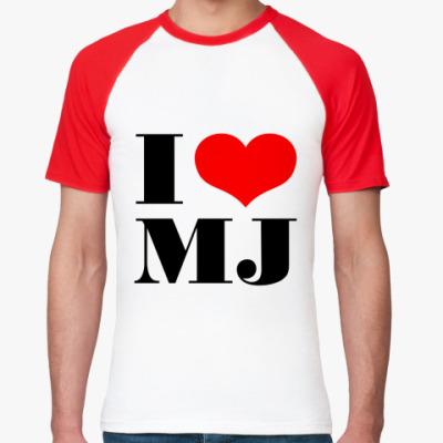 Футболка реглан I LOVE MJ