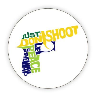 Костер (подставка под кружку) Не стрелять - путь к миру