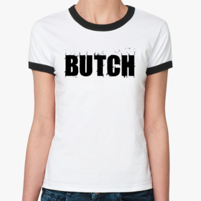 Женская футболка Ringer-T Butch