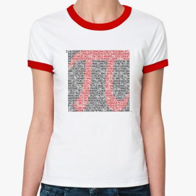 Женская футболка Ringer-T Число Пи