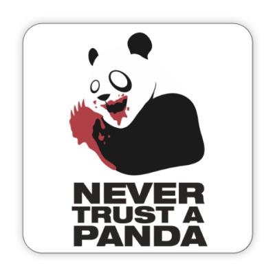 Костер (подставка под кружку) Никогда не верь панде