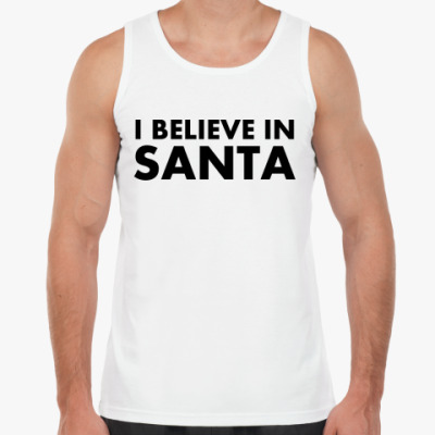 Майка I believe in Santa