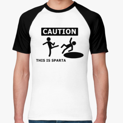 Футболка реглан Caution: this is Sparta
