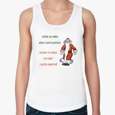 Женская майка Радостный Дед Мороз