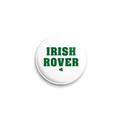 Значок 25мм  'Ирландский бродяга'
