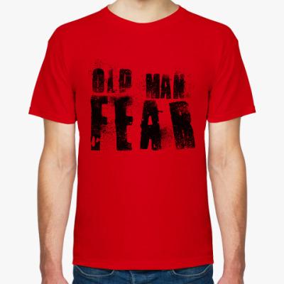 Футболка Old Man Fear