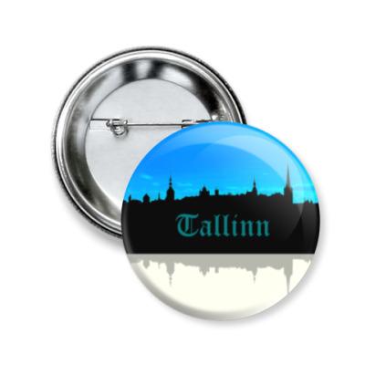 Значок 50мм Таллинн - столица Эстонии