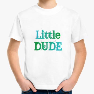 Детская футболка Little DuDe!