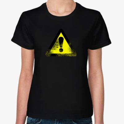 Женская футболка Внимание!