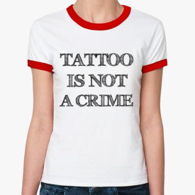 Женская футболка Ringer-T  CRIME