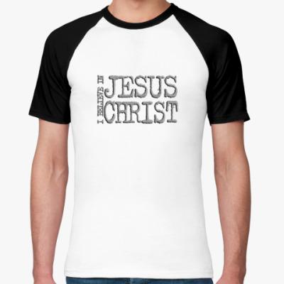 Футболка реглан JESUS CHRIST