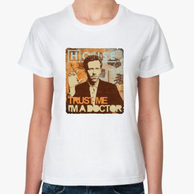 Классическая футболка Trust doctor House