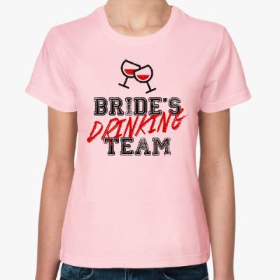 Женская футболка Bride's Drinking Team