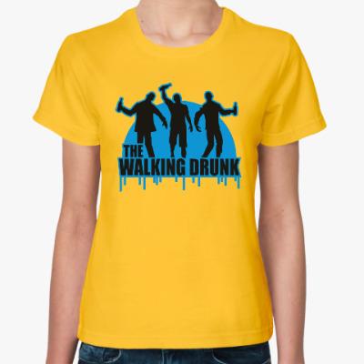 Женская футболка Ходячие выпивалы