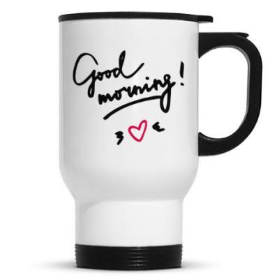Good morning/Доброе утро