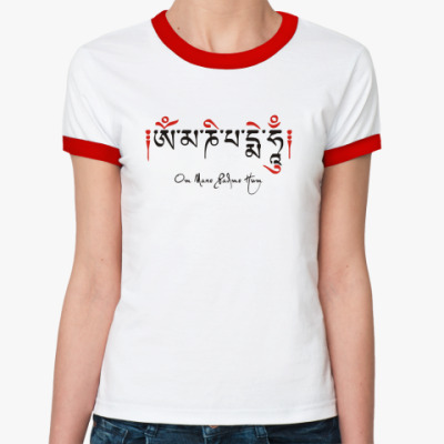 Женская футболка Ringer-T Буддийская мантра